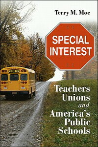 SpecialInterestSpecialInterestSpecialInterestSpecialInterest:TeachersUnionsandAmerica'sP
