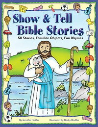 Show_&_Tell_Bible_Stories:_50