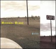 【輸入盤】Drift[MichaelBlake]