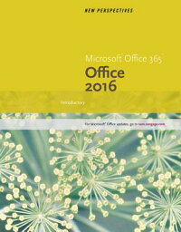 NewPerspectivesMicrosoftOffice365&Office2016:Introductory,Loose-LeafVersion[AnnShaffer]