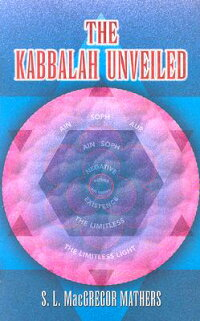 The_Kabbalah_Unveiled