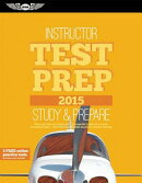 Instructor Test Prep 2015: Study & Prepare: Pass Your Test and Know What Is Essential to Become a Sa