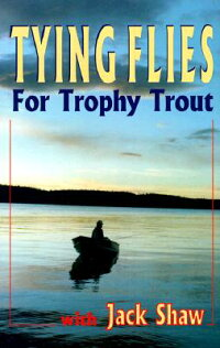 Tying_Flies_for_Trophy_Trout