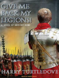 Give_Me_Back_My_Legions!:_A_No