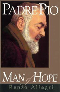 Padre_Pio:_Man_of_Hope