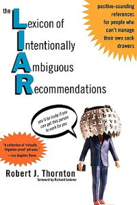 TheLexiconofIntentionallyAmbiguousRecommendations(L.I.A.R.)