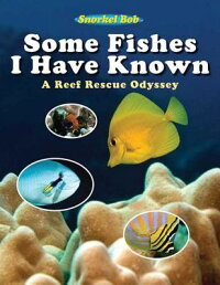 Some_Fishes_I_Have_Known:_A_Re