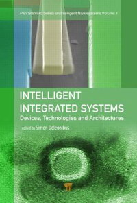 IntelligentIntegratedSystems:Devices,Technologies,andArchitectures[SimonDeleonibus]
