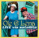 Ole & Lena Live Via Satellite