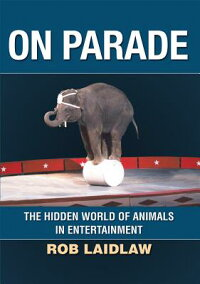On_Parade:_The_Hidden_World_of