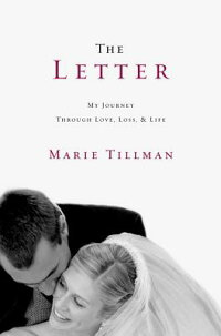 TheLetter:MyJourneyThroughLove,Loss,andLife