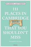 111 PLACES IN CAMBRIDGE YOU MUST NOT MIS