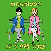 It'sOurTime[moumoon]