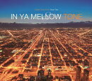 IN YA MELLOW TONE 8 GOON TRAX 10th Anniversary Edition