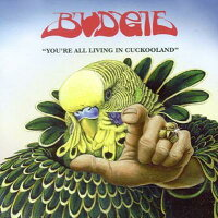 【輸入盤】You'reAllLivingInCuckooland[Budgie]