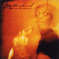 【輸入盤】Brotherhood[MarcusStrickland]