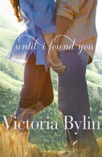 UntilIFoundYou[VictoriaBylin]