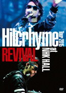Hilcrhyme Tour 2015 REVIVAL at NHK HALL