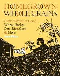 Homegrown_Whole_Grains:_Grow,