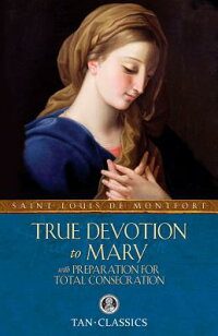 True_Devotion_to_Mary:_With_Pr