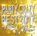 Party Crazy Best 2017 First Half Rich Version