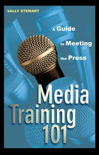 Media_Training_101:_A_Guide_to