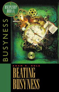 Beating_Busyness:_Bible_Study