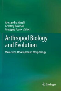 ArthropodBiologyandEvolution:Molecules,Development,Morphology[AlessandroMinelli]