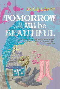 Tomorrow_All_Will_Be_Beautiful