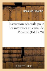InstructionGeneralePourLesInterressesAuCanaldePicardie[CanalDePicardie]