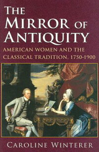 The_Mirror_of_Antiquity:_Ameri