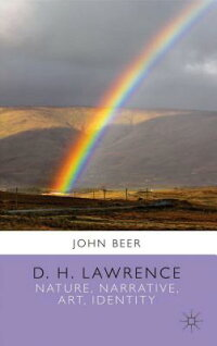 D.H.Lawrence:Nature,Narrative,Art,Identity[JohnBeer]