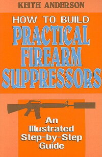How_to_Build_Practical_Firearm