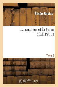 L'HommeEtLaTerre.Tome2[Reclus]