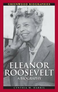 Eleanor_Roosevelt:_A_Biography
