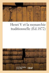 HenriVEtLaMonarchieTraditionnelle[Dentu]