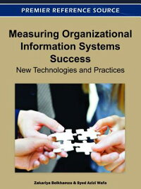 MeasuringOrganizationalInformationSystemsSuccess:NewTechnologiesandPractices