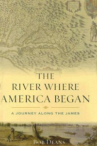 The_River_Where_America_Began: