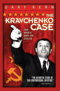 The_Kravchenko_Case:_One_Man's