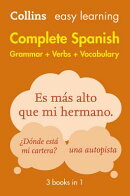 Complete Spanish Grammar Verbs Vocabulary: 3 Books in 1