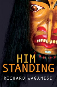 HimStanding[RichardWagamese]