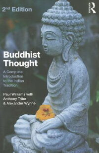 BuddhistThought:ACompleteIntroductiontotheIndianTradition