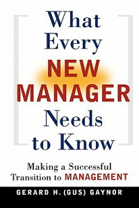 What_Every_New_Manager_Needs_t