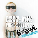 BEST-MIX PUNK-COVERS 2 〜 Selected by DJ.Shoko 〜