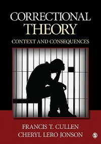 CorrectionalTheory:ContextsandConsequences