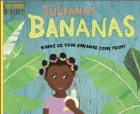 Juliana'sBananas:WhereDoYourBananasComeFrom?[RuthWalton]