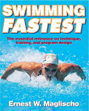 Swimming Fastest: The Essential Reference on Technique, Training, and Program Design