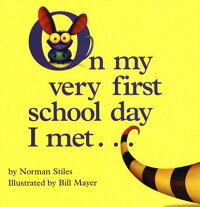 On_My_Very_First_School_Day_I