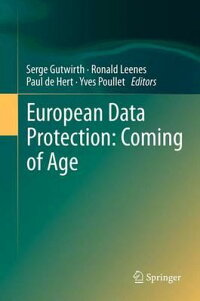 EuropeanDataProtection:ComingofAge[SergeGutwirth]