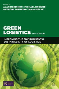 GreenLogistics:ImprovingtheEnvironmentalSustainabilityofLogistics[AlanMcKinnon]